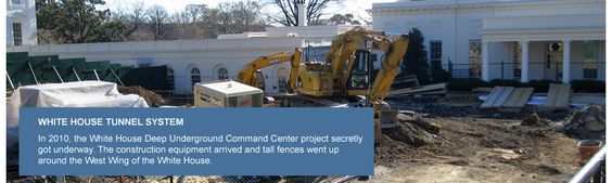 Obama's New Bunker -   White House Tunnel System and Underground Command Center    http://whitehouse.gov1.info/tunnel/index.html#
