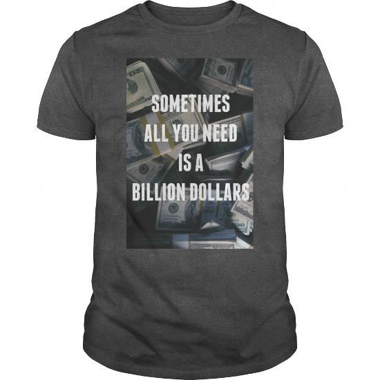 Buy Online BILLION Shirt, Its a BILLION Thing You Wouldnt understand