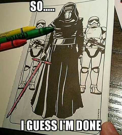 So I Guess I M Done Star Wars The Force Awakens Coloring Book Star Wars Humor Star Wars Memes Star Wars Jokes