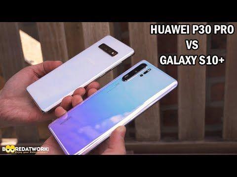 Huawei P30 Pro Vs Galaxy S10 Camera Test Youtube Camera Test Galaxy Huawei