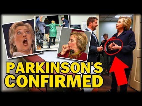 EXCLUSIVE REPORT: HILLARY CLINTON HAS PARKINSON'S DISEASE, DOCTOR CONFIRMS…