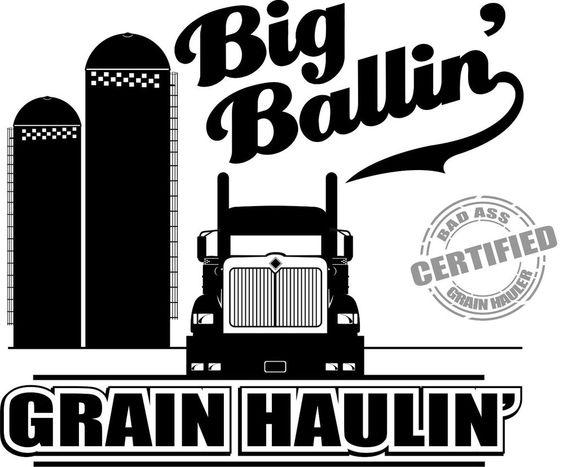 Grain Hauler T Shirt Big Ballin 9900 4 Otr Drivers Of
