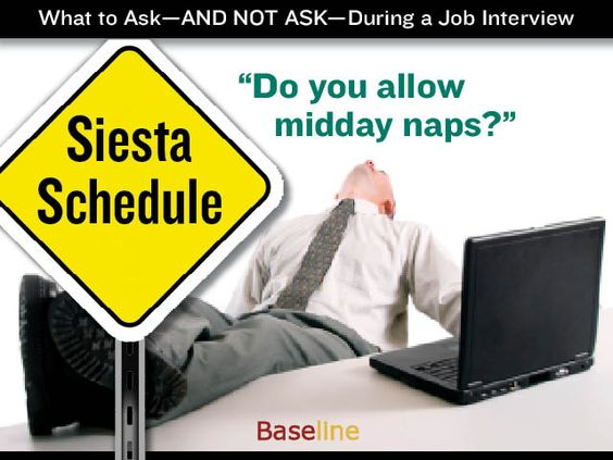What to Ask--and Not Ask--During a Job Interview: First 5 slides are questions not to ask. Last 5 slides are questions you definitely want to aske