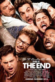 This Is the End (2013) Scored with my warped sense of humor! Loved that they were playing themselves.... so many quotable lines so little time...