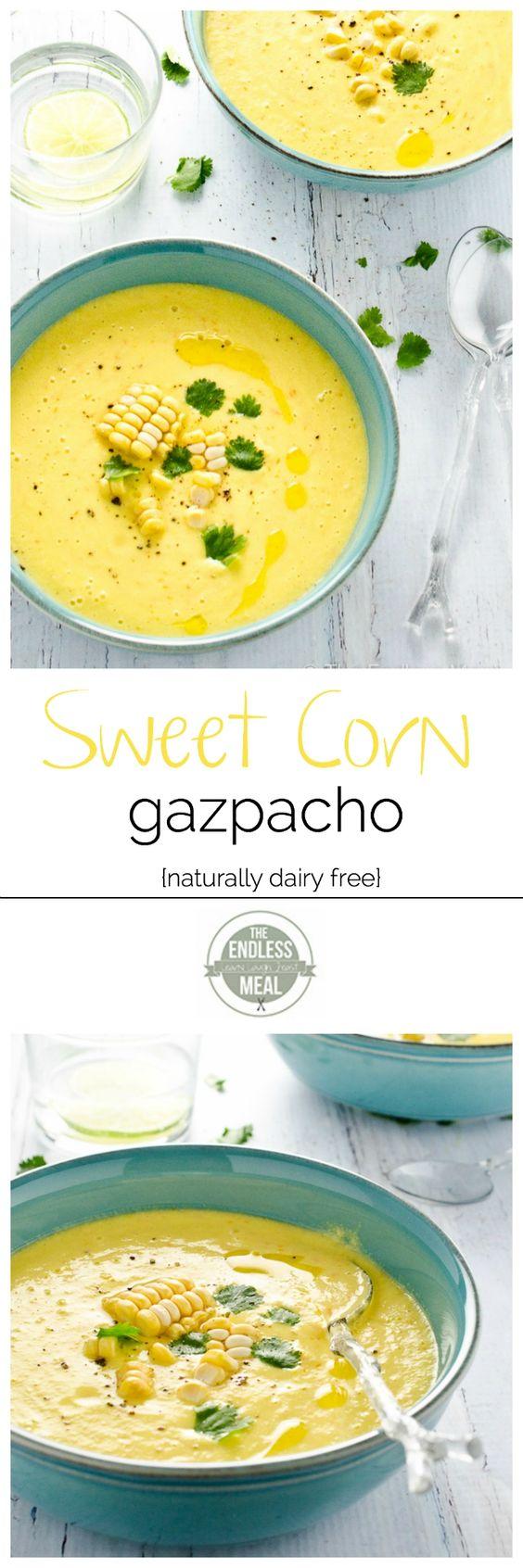 Sweet Corn Gazpacho Recipe Gazpacho, Sweet Corn and Soups