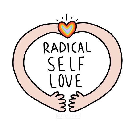 radical self love <3