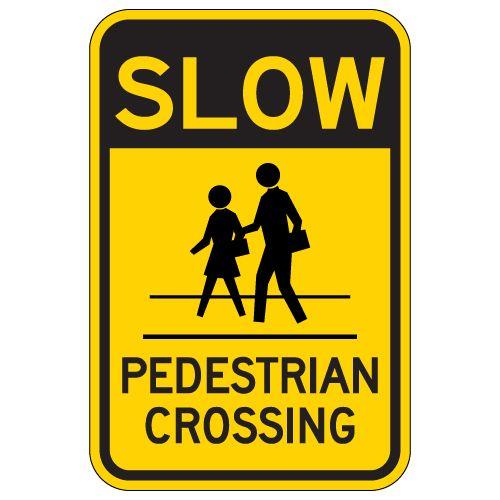 STOPSignsAndMore Slow Pedestrian Crossing Signs 12x18