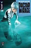 The Death Defying Dr. Mirage #2