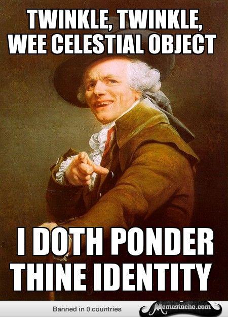 Joseph Ducreux: ...twinkle twinkle little star