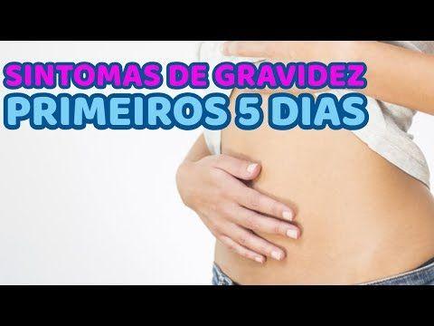 Sintomas De Gravidez Nos Primeiros 5 Dias Leia A Descricao