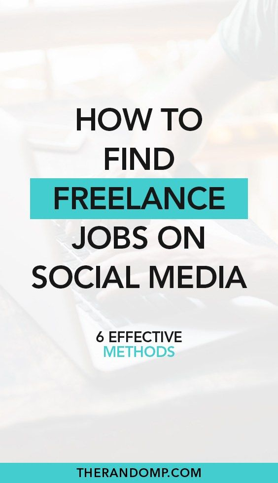 Find Freelance Jobs On Social Media With These 6 Outstanding Ideas Freelancing Jobs Social Media Jobs Freelance Social Media