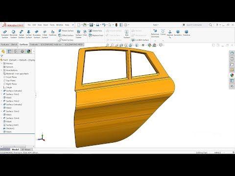 Solidworks Surface Tutorial Car Door In Solidworks Youtube In 2020 Solidworks Tutorial Solidworks Tutorial