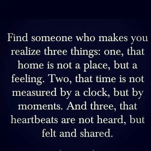 Find Someone Who Makes You Realize Three Things: One, That