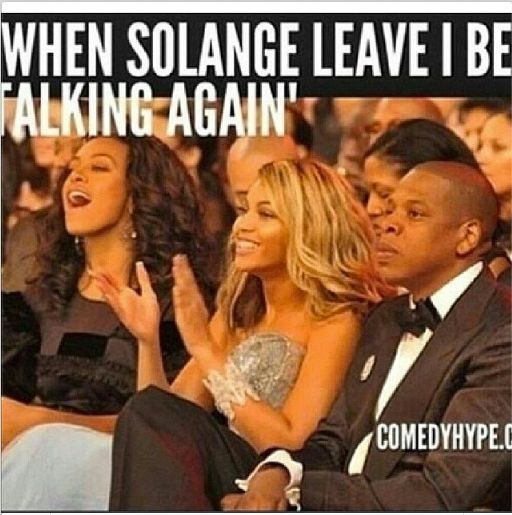 """And when Solange leave, I be talking again.""-JayZ lol"