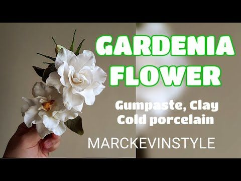 Gardenia Flower And Bud In Gumpaste Cold Porcelain Or Clay Vlog 20 By Marckevinstyle You In 2020 Cold Porcelain Sugar Flowers Tutorial Gum Paste Flowers Tutorials