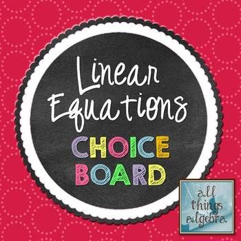 Graphing Linear Equations Choice Board | Choice boards ...