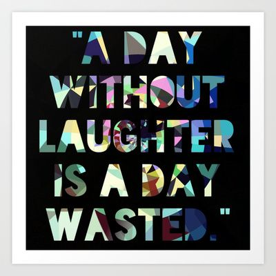 LAUGH Art Print by SarahHoll - $12.48