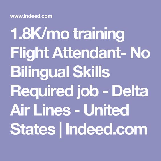 18kmo training flight attendant no bilingual skills required job delta air bilingual flight attendant jobs