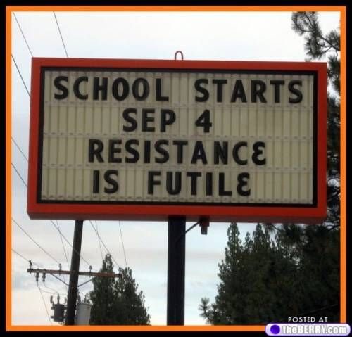 school starts... resistance is futile