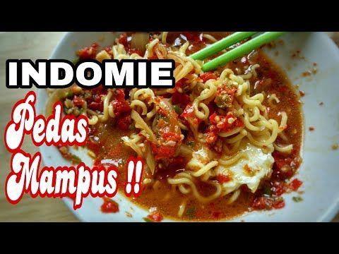 Resep Indomie Pedas Mampus Youtube Recetas De Cocina Recetas De Comida Recetas
