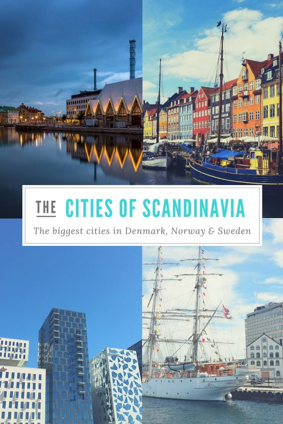 The Biggest Cities In Scandinavia Scandinavia City Scandinavian Countries