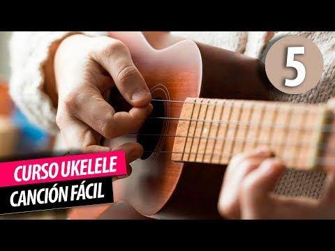 Curso De Ukelele Clase 5 La Canción Fácil Para Ukelele Canción Para Novatos Ukulele Youtube Ukelele Ukulele Canciones Ukulele