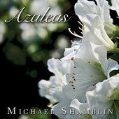 Azaleas ~ Now on iTunes!!