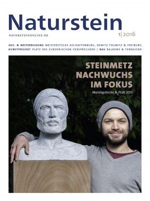 """Naturstein 01/2016: Meisterstücke aus Aschaffenburg -Demitz-Thumitz - Freiburg - Sieger im Wettbewerb """"Profis leisten was"""" - Kunstprojekt """"Platz des europäischen Versprechens"""" - Marketingaktion """"Die Tribute von Panem"""""""