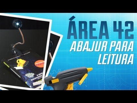 (ideia para usar led com bateria)Como criar seu próprio abajur para leitura [Área 42 Tecmundo - YouTube