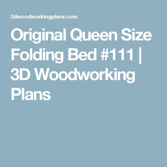 Original Queen Size Folding Bed #111 | 3D Woodworking Plans