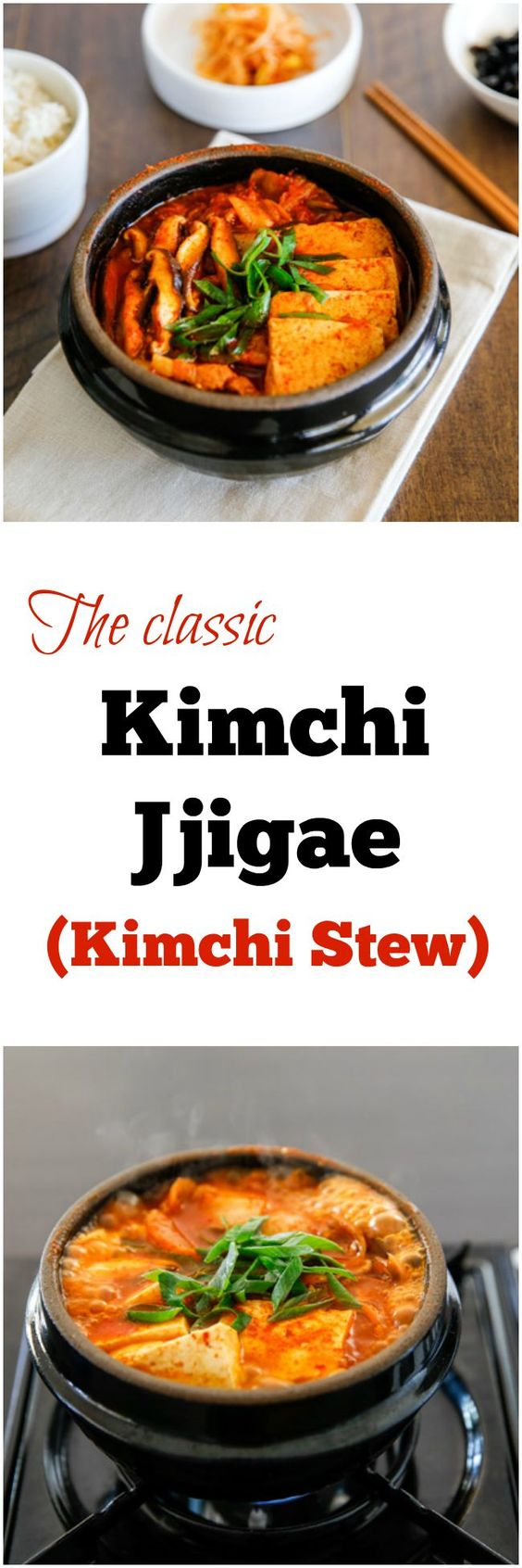 The classic Kimchi Jjigae (Kimchi stew) recipe with some fatty pork ...