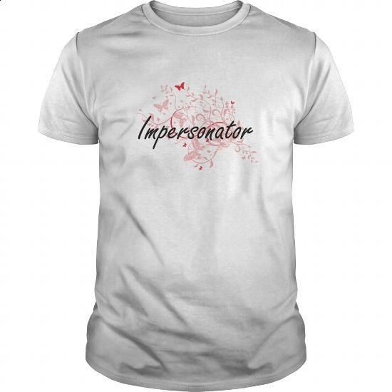 Impersonator Artistic Job Design with Butterflies - #womens #make your own t shirts. GET YOURS => https://www.sunfrog.com/Jobs/Impersonator-Artistic-Job-Design-with-Butterflies-White-Guys.html?id=60505
