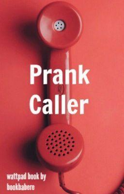 Prank Caller #wattpad #short-story