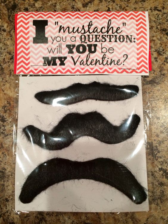 "Valentine- ""I mustache you: will you be my Valentine?"""