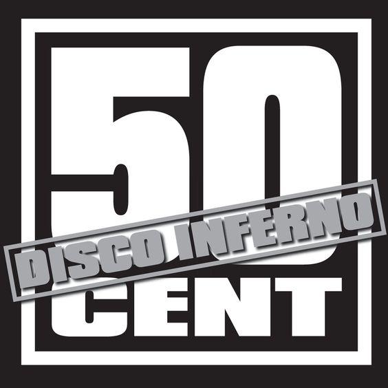 50 Cent – Disco Inferno (single cover art)
