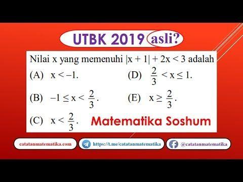 Soal Asli Utbk 2019 Matematika Soshum Pertidaksamaan Nilai Mutlak Matematika B B