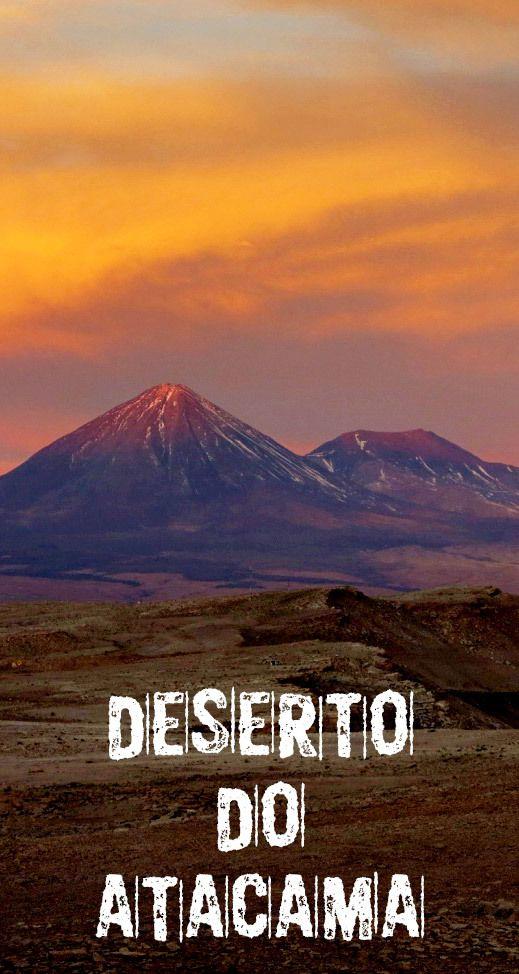 Pontos turísticos, dicas e informações sobre o Deserto do Atacama. Como chegar, o que fazer, melhores épocas para ir, que tipo de roupa levar. Roteiro do Deserto do Atacama.
