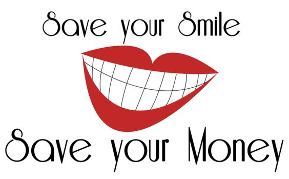 Save your Smile, Save your Money. Great tips from Tyne's father, a dentist!