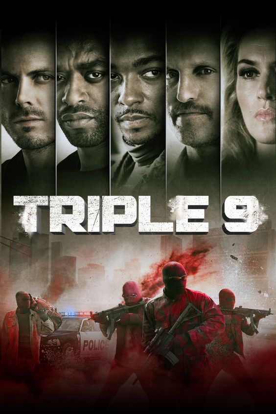 Triple 9 Movie Poster - Casey Affleck, Chiwetel Ejiofor, Anthony Mackie  #Triple9, #CaseyAffleck, #ChiwetelEjiofor, #AnthonyMackie, #JohnHillcoat, #Drama, #Art, #Film, #Movie, #Poster