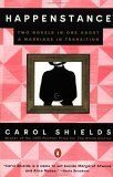 Happenstance: Two Novels in One About a Marriage in Transition by Carol Shields