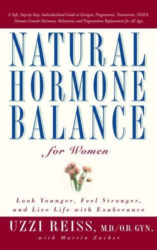 Natural Hormone Balance for Women by Uzzi Reiss MD