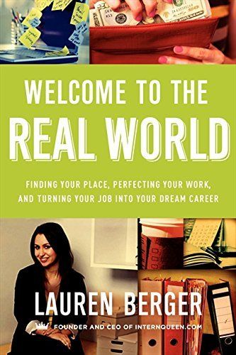 'Welcome to the Real World' by Lauren Berger