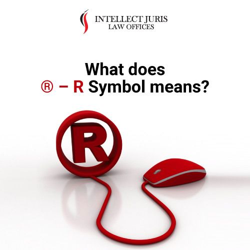 What Does R Symbol Means Intellectual Property Lawyer Corporate Law Legal Services
