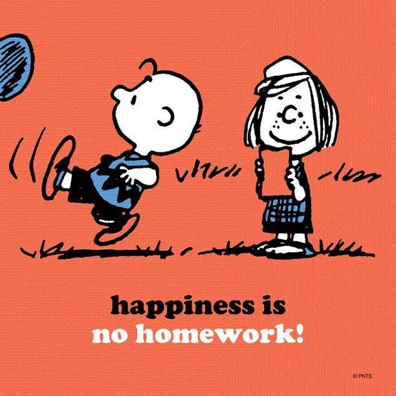 Charlie brown happiness is no homework
