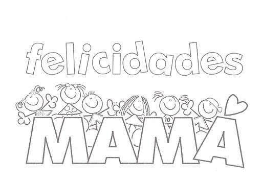 Dia De La Madre Fotos Dibujos Y Tarjetas Para Colorear Dibujo Felicidades Dibujos Del Dia De Las Madres Tarjetas Del Dia De Las Madres Feliz Dia De La Madre