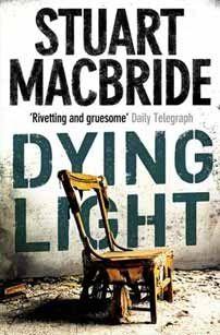 Stuart mcbride - dying light