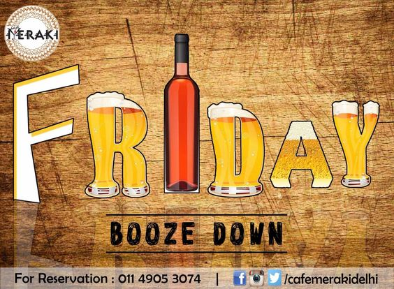 Beer and Wine in this place so fine.... Friday it is... So come and Dine...!! only at Cafe Meraki #Friday #weekend #partytime #fridaynight For reservation call on 011-49053074