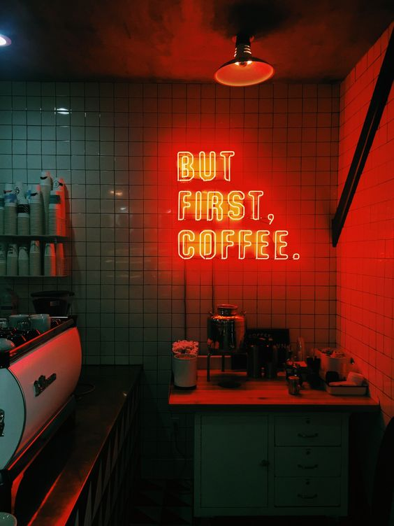 """But first coffee"" Decorative neon / ""But first coffee"" Neón decorativo."
