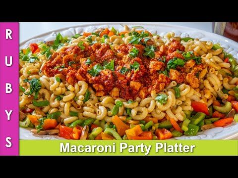 Macaroni Party Pasta Platter Colorful Tasty Presentable Recipe For Any Dawat In Urdu Hindi Rkk Youtube With Images Pasta Recipes Tasty