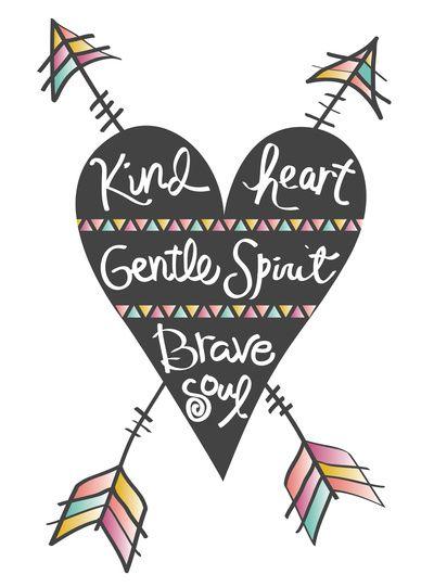 'Kind heart. Gentle spirit. Brave soul' art print by Bohemian Gypsy Jane